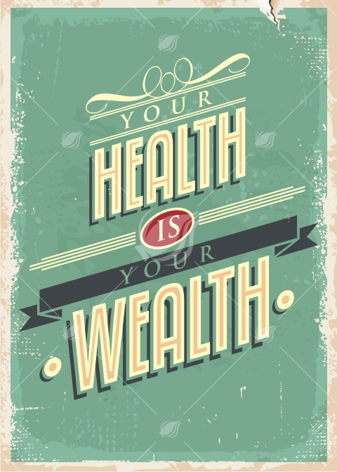 Your Health Is Your Wealth Retro Vector Poster Lukeruk
